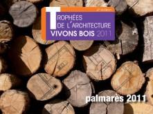 Trophées-d'Architecture-Vivons-bois-palmares-2011